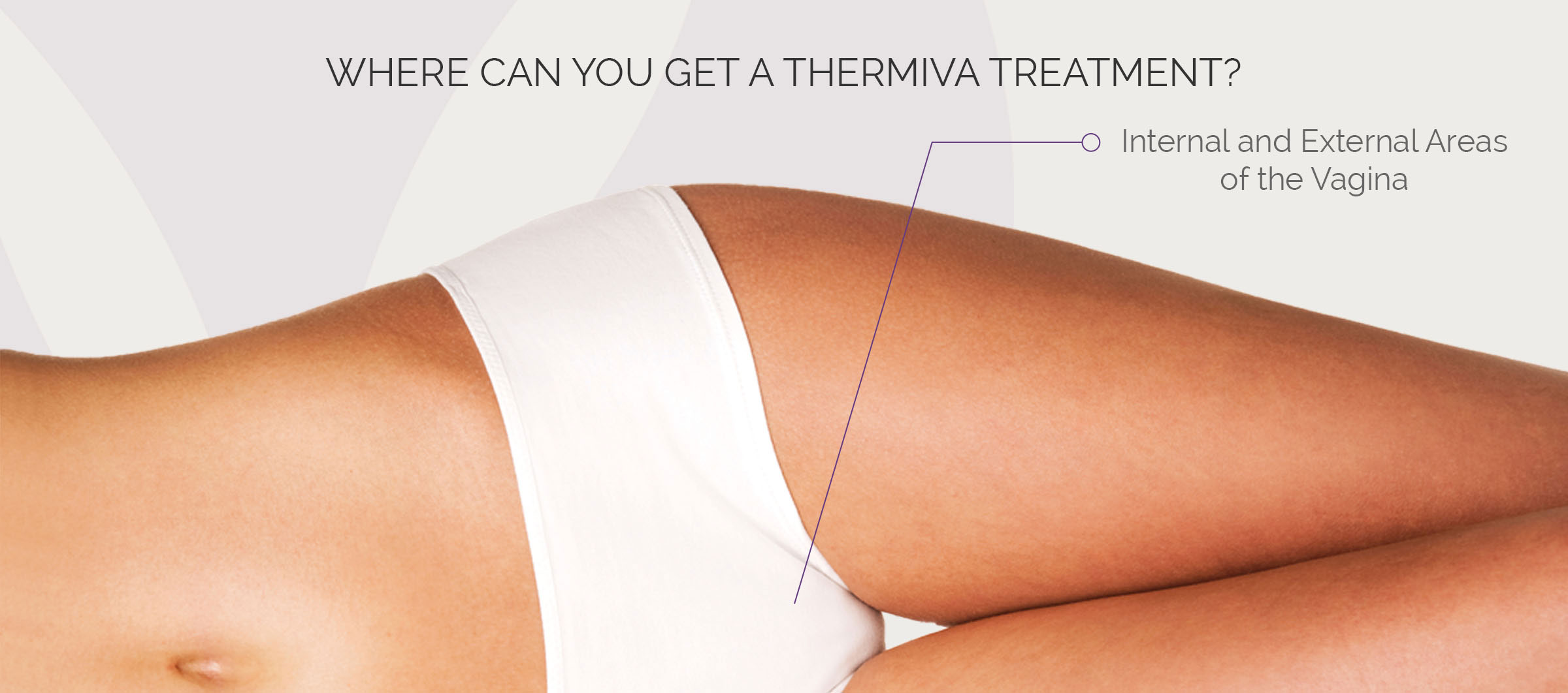 Where_Can_You_Thermi_Treatment_Comps_lger_080216_0005_ThermiVa